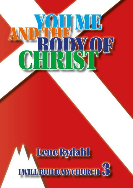 YOU, ME AND THE BODY OF CHRIST af Lene Rydahl