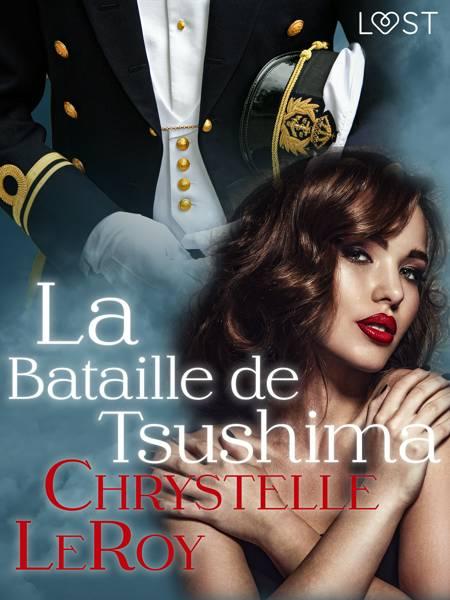 La Bataille de Tsushima - Une nouvelle érotique af Chrystelle Leroy