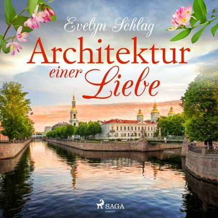 Architektur einer Liebe af Evelyn Schlag