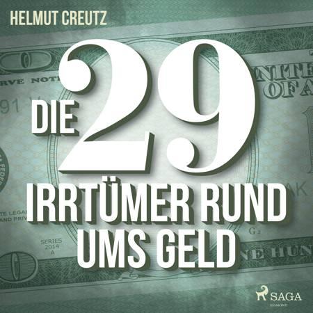 Die 29 Irrtümer rund ums Geld af Helmut Creutz