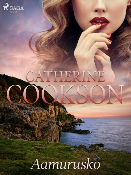 Aamurusko af Catherine Cookson
