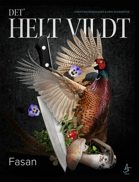 DET' HELT VILDT - Fasan af Erik Schwærter og Christian Ramsgaard