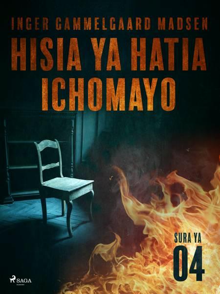 Hisia ya Hatia Ichomayo - Sura ya 4 af Inger Gammelgaard Madsen