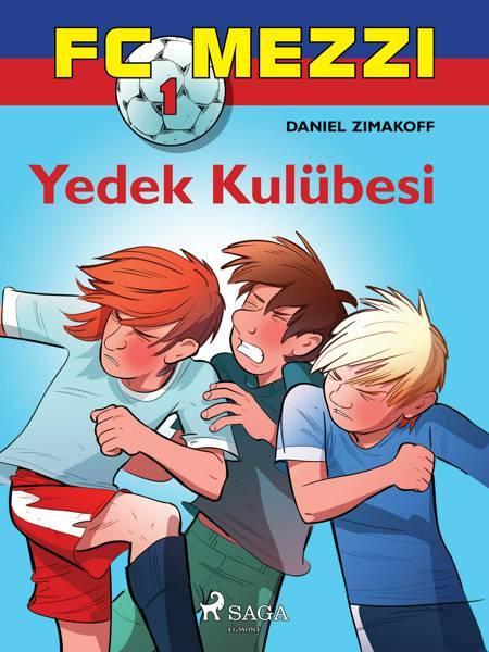 FC Mezzi 1: Yedek Kulübesi af Daniel Zimakoff