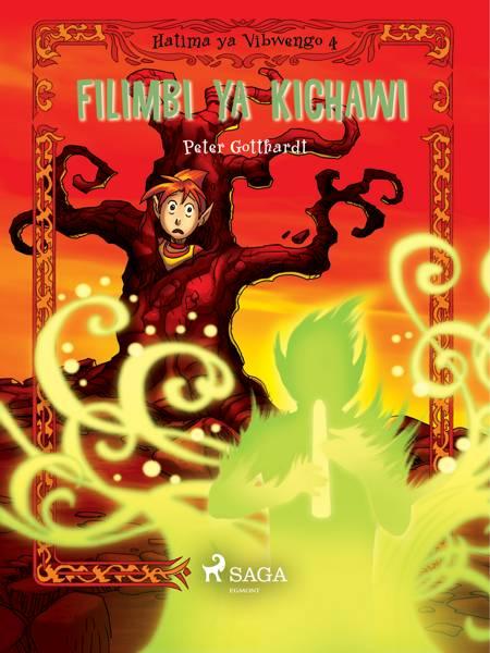 Hatima ya Vibwengo 4: Filimbi ya Kichawi af Peter Gotthardt