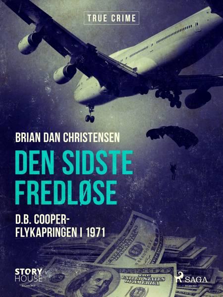 Den sidste fredløse - D.B. Cooper-flykapringen i 1971 af Brian Dan Christensen