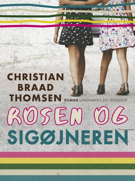 Rosen og sigøjneren af Christian Braad Thomsen