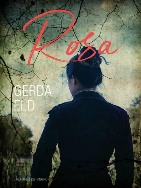 Rosa af Gerda Eld