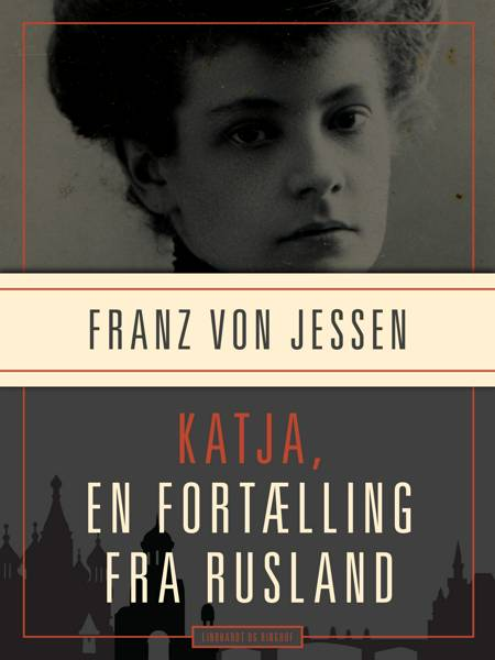 Katja, en fortælling fra Rusland af Franz Von Jessen