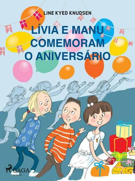 Lívia e Manu comemoram o aniversário af Line Kyed Knudsen