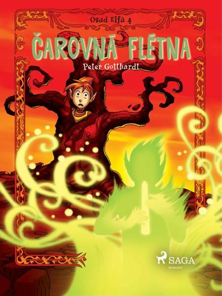 Osud Elfů 4: Čarovná flétna af Peter Gotthardt