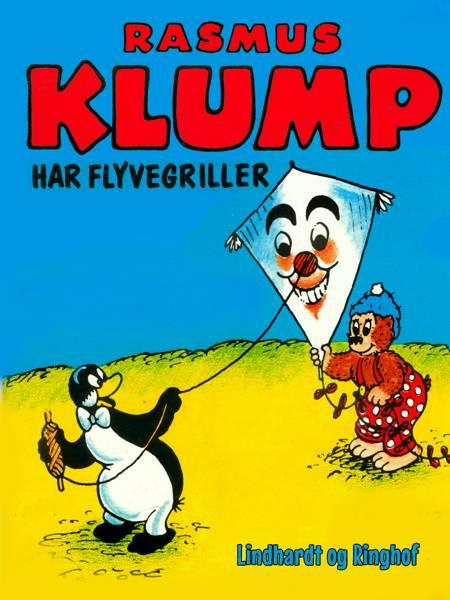 Rasmus Klump har flyvegriller af Vilhelm Hansen og Carla Hansen