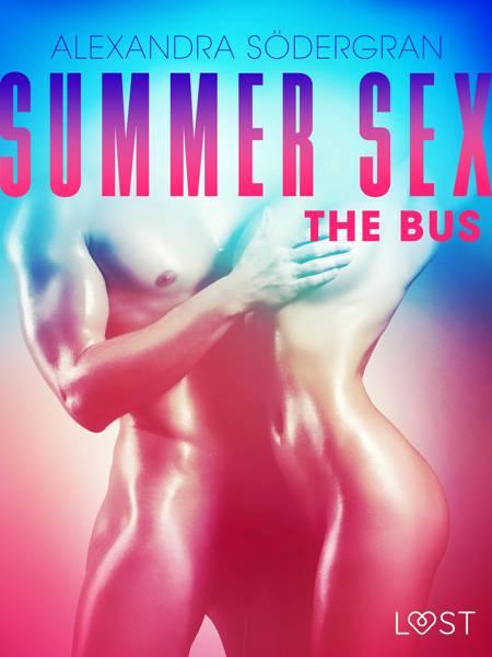 Summer Sex 1: The Bus af Alexandra Södergran