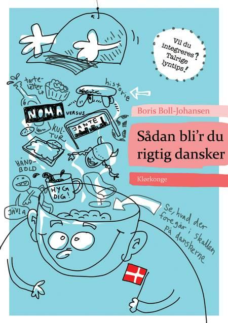 Sådan bli'r du rigtig dansker af Boris Boll-Johansen