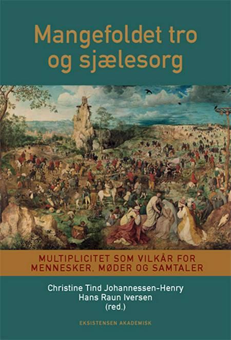 Mangefoldet tro af Hans Raun Iversen og Christine Tind Johannessen-Henry