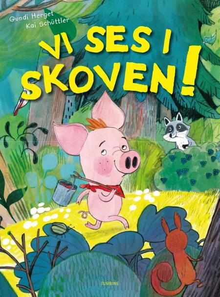 Vi ses i skoven! af Gundi Herget