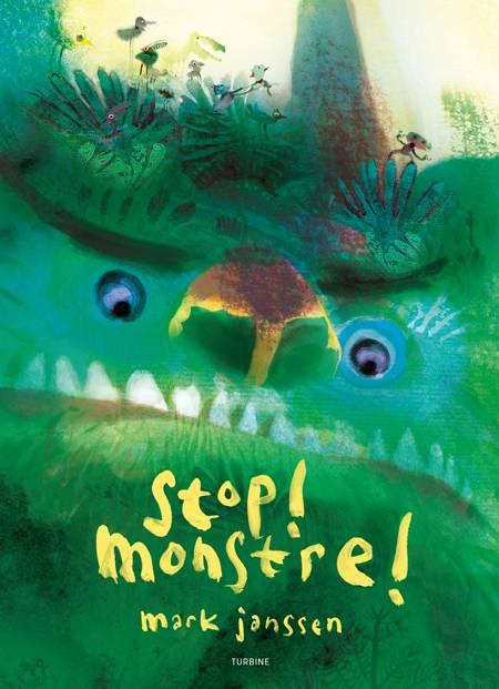Stop! Monstre! af Mark Janssen