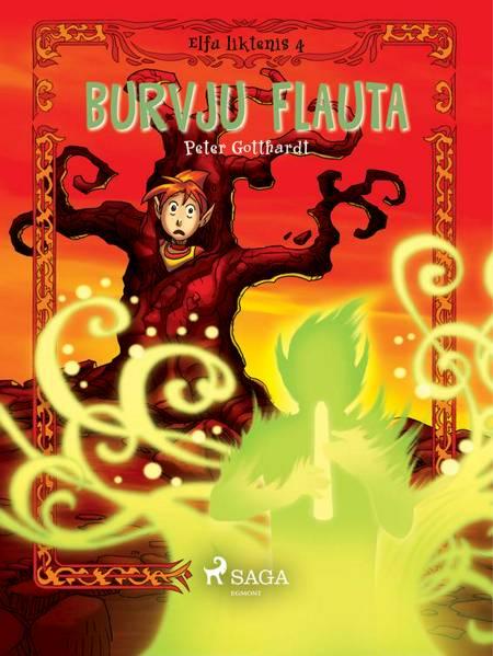 Elfu liktenis 4: Burvju flauta af Peter Gotthardt