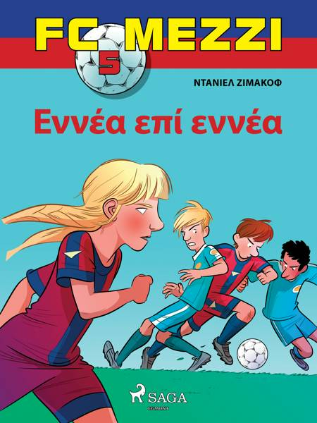 FC Mezzi 5: Εννέα επί εννέα af Ντάνιελ Ζίμακοφ