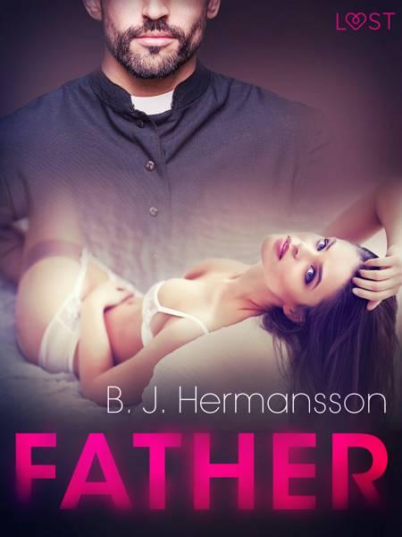 Father - Erotic Short Story af B. J. Hermansson