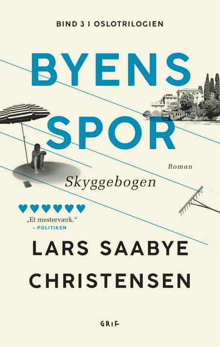 Byens spor 3 af Lars Saabye Christensen