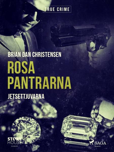Rosa Pantrarna - jetsettjuvarna af Brian Dan Christensen