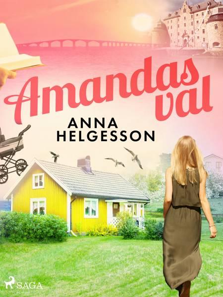 Amandas val af Anna Helgesson