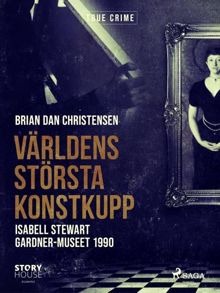 Världens största konstkupp af Brian Dan Christensen