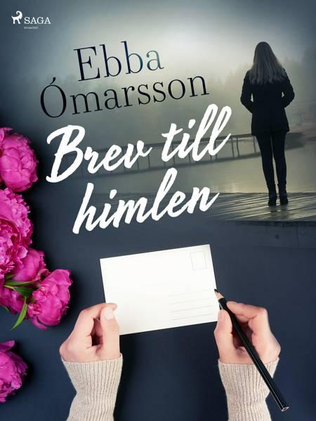 Brev till himlen af Ebba Ӂmarsson