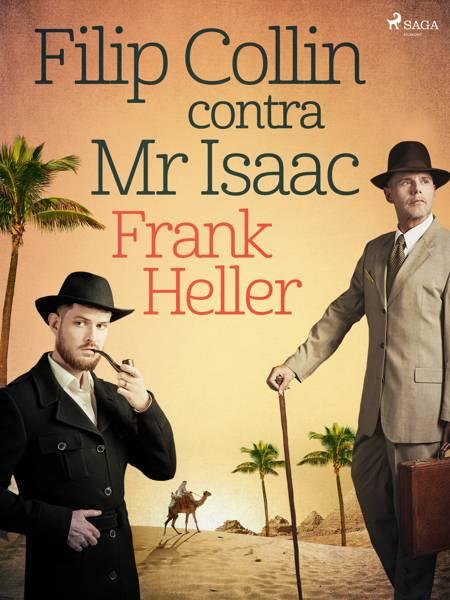 Filip Collin contra Mr Isaac af Frank Heller