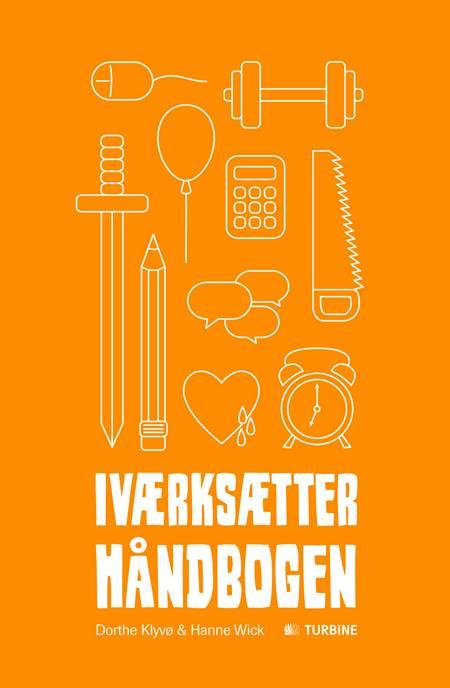 Iværksætterhåndbogen af Dorthe Klyvø og Hanne Wick