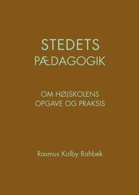 Stedets pædagogik af Rasmus Kolby Rahbek