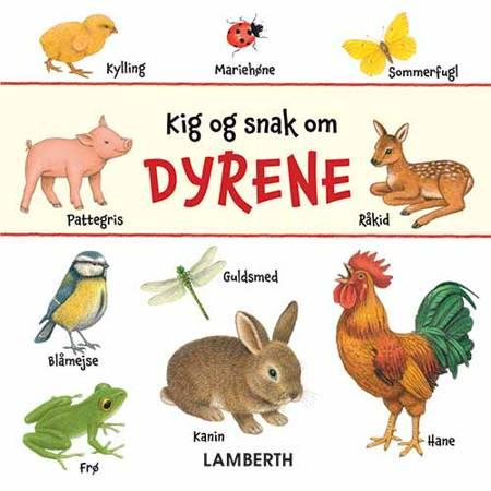 Kig og snak om dyrene af Lena Lamberth og Sybille Brauer