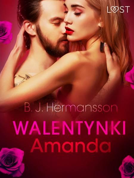 Walentynki: Amanda - opowiadanie erotyczne af B. J. Hermansson