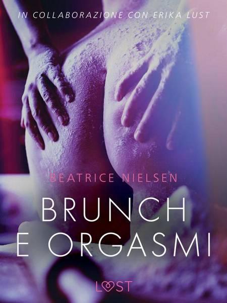 Brunch e orgasmi - Breve racconto erotico af Beatrice Nielsen