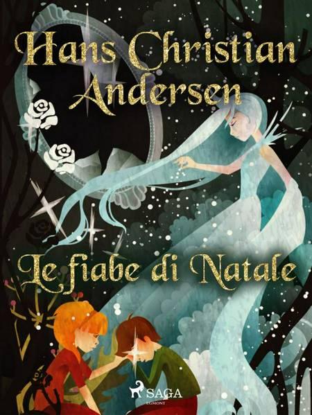 Le fiabe di Natale af H.C. Andersen