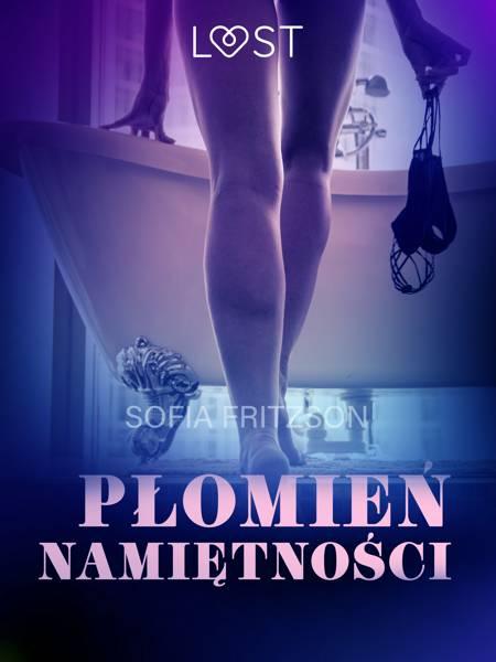 Płomień namiętności - opowiadanie erotyczne af Sofia Fritzson