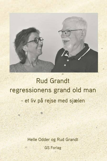 Rud Grandt regressionens grand old man af Rud Grandt og Helle Odder
