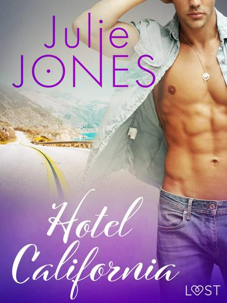 Hotel California - Breve racconto erotico af Julie Jones
