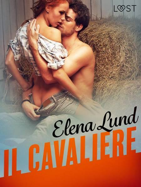 Il cavaliere - Breve racconto erotico af Elena Lund