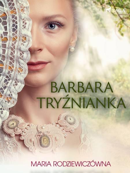 Barbara Tryźnianka af Maria Rodziewiczówna