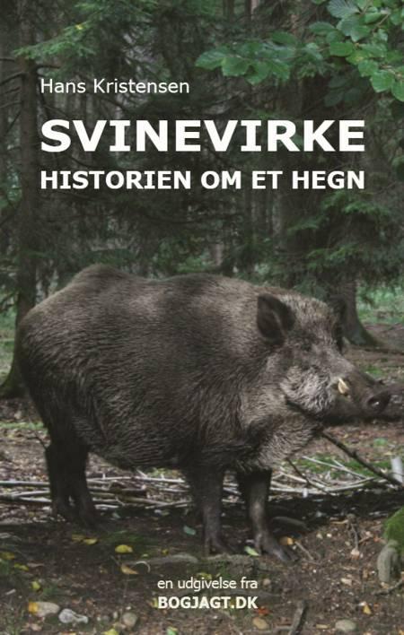 Svinevirke af Hans Kristensen