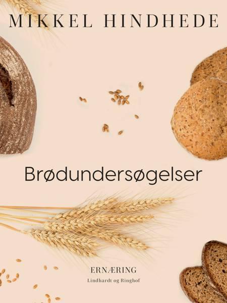 Brødundersøgelser af Mikkel Hindhede