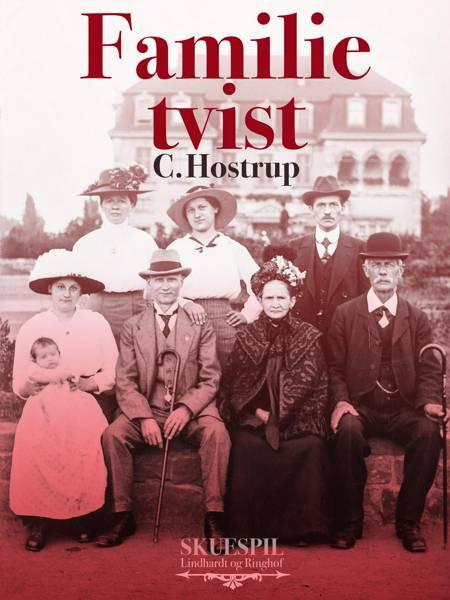 Familietvist af C. Hostrup