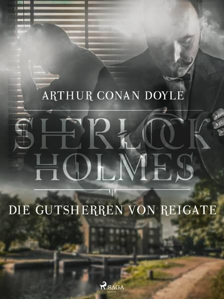 Die Gutsherren von Reigate af Arthur Conan Doyle