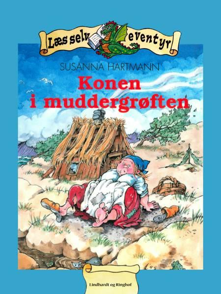 Konen i muddergrøften af Susanna Hartmann Tegnestue