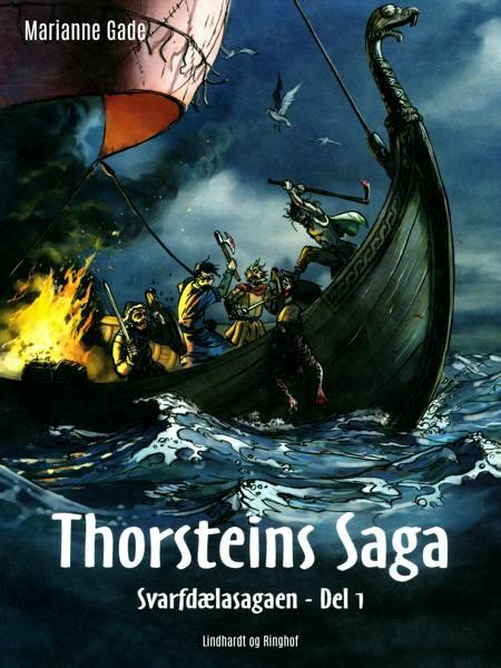 Thorsteins Saga af Marianne Gade