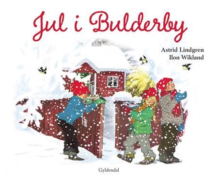 Jul i Bulderby af Astrid Lindgren
