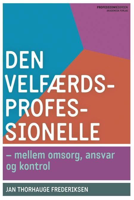 Den velfærdsprofessionelle af Jan Thorhauge Frederiksen