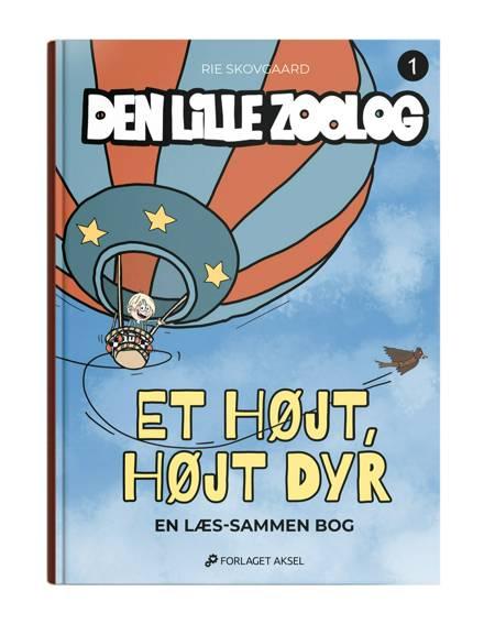 Den lille zoolog Bog 1 af Rie Skovgaard